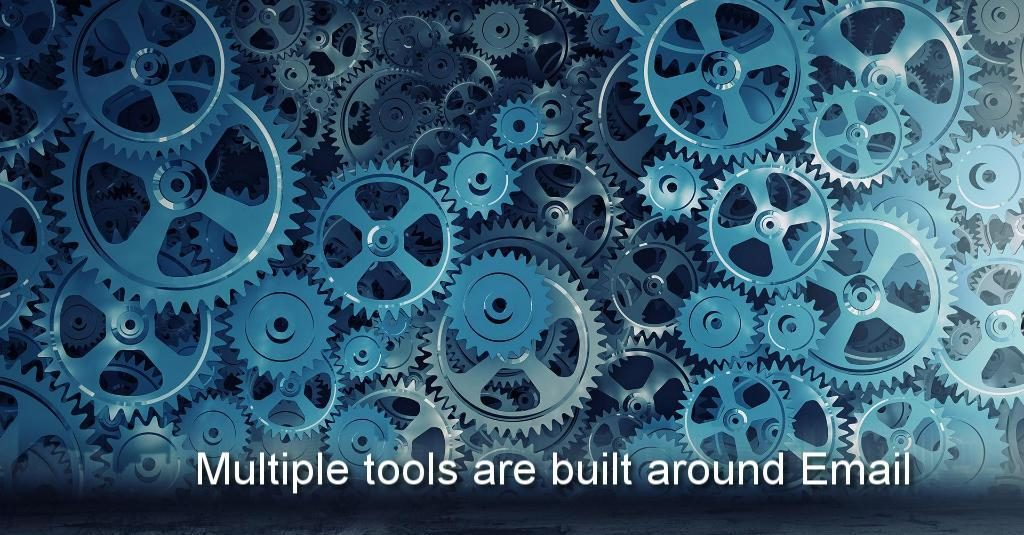 Tools built around Email