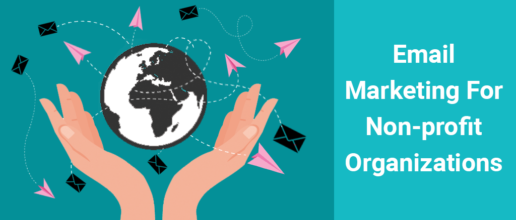 6 Email marketing tips for non-profit organizations