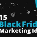 black_friday_marketing_ideas
