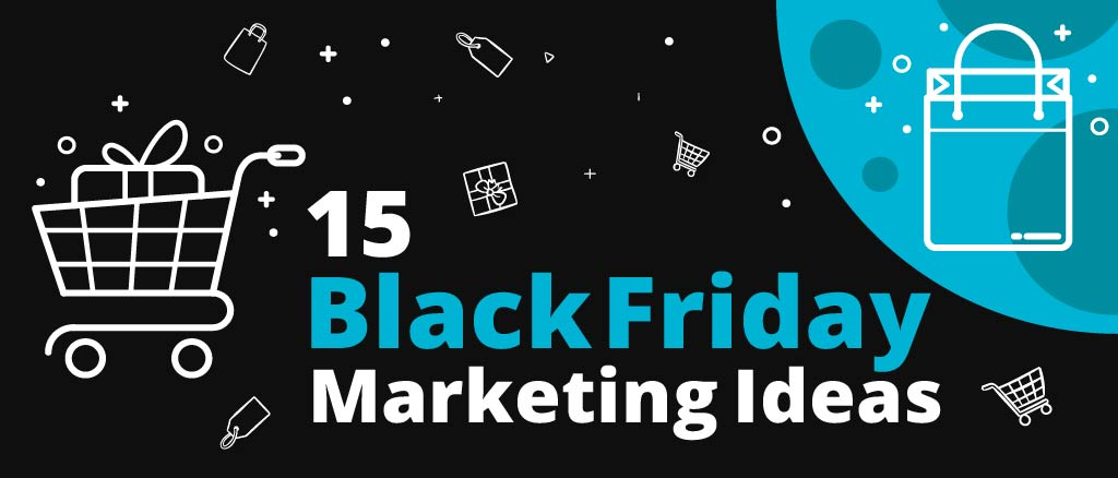 17 Last-Minute Black Friday Marketing Ideas to Boost Sales - QuickEmailVerification Blog